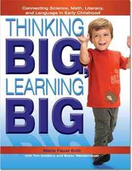 Thinking Big, Learning Big, by Marie Faust Evitt, for preschool teachers